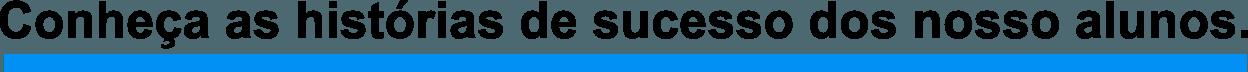 historias de sucesso